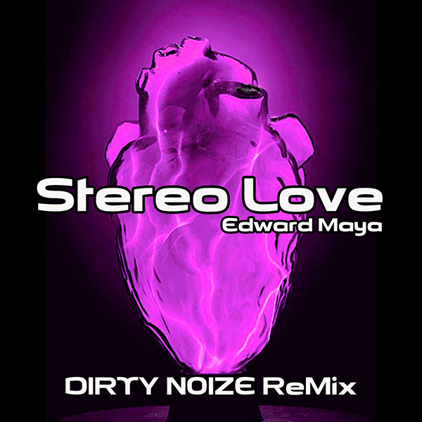 Stereo Love Remix