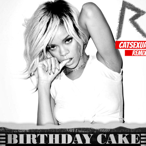 Fine Rihanna Ft Chris Brown Birthday Cake Catsexual Remix Club Personalised Birthday Cards Paralily Jamesorg