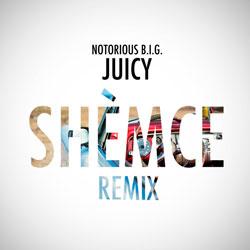 Notorious B.I.G. – Juicy (Shèmce Remix)