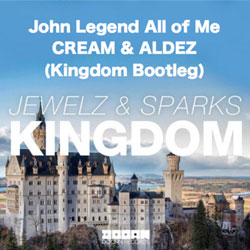 John Legend x Jewelz & Sparks – All of Me (Cream and Aldez Kingdom Bootleg)
