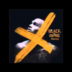 Chris Brown – X (Black-N-White Remix)