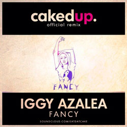 Iggy Azalea fancy (Caked Up Remix)