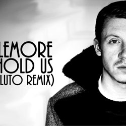 Macklemore – Can't Hold Us (Unlike Pluto remix)