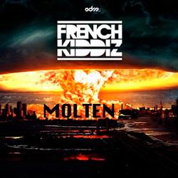 French Kiddiz – Molten EDM