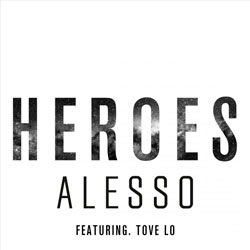 Alesso feat. Tove Lo – Heroes (We Could Be) – AlexB