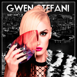 Gwen Stefani- Baby Don't Lie (Shelco Garcia and Teenwolf Remix)