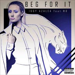 Iggy Azalea Ft. MO – Beg For It (Filthy Beatz Remix)