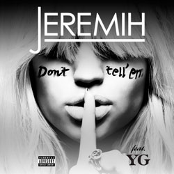 Jeremih-Don't Tell Em (Yonny X Grand and Warren Remix)