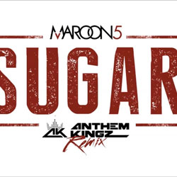 Maroon 5 – Sugar (Anthem Kingz Remix)