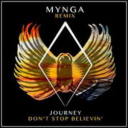 Journey – Don't Stop Believin' (MYNGA Remix)