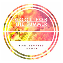 Rich Edwards Remix of Demi Lovato – Cool For The Summer