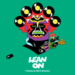 Major Lazer & DJ Snake – Lean On (feat. MØ) (Tiësto & MOTi Remix)