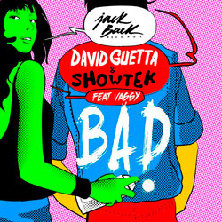 David Guetta – BAD – Laidback Luke and Frankie Steel Bootleg