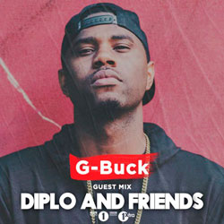 G-Buck – Diplo and Friends