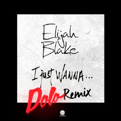 I Just Wanna…(Dolo Remix) Dolo