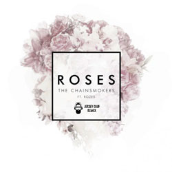 The Chainsmokers – Roses (Dramos Jersey Club Remix)