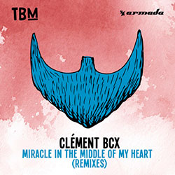 Clément Bcx - Miracle In The Middle Of My Heart (Slider&Magnit Remix)