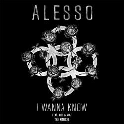Alesso feat. Nico & Vinz - I Wanna Know (Halogen Remix)