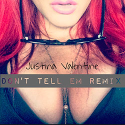 Justina Valentine- Dont Tell Em (Remix)