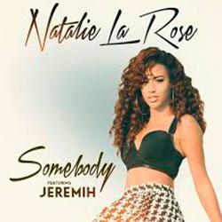 Natalie La Rose Ft. Jeremih-Somebody (Dj Mike Selecta Remix)