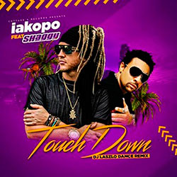 iakopo Ft. Shaggy Touchdown (DJ Laszlo Radio Remix)