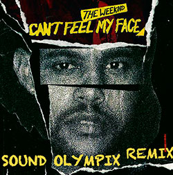 The Weekend - I Cant Feel My Face (Sound Olympix Remix)