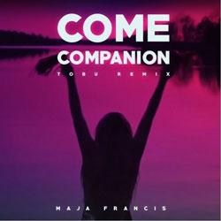 Maja Francis - Come Companion (Tobu Remix)