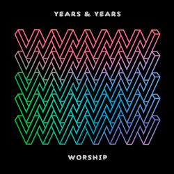 Years & Years - Worship (Todd Terry Remix)