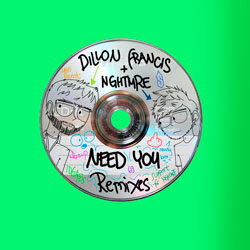 Dillon Francis and NGHTMRE - Need You (Three Remixes)