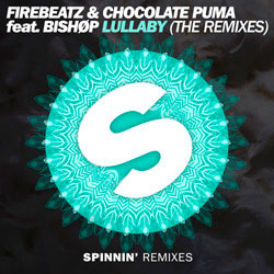 Firebeatz and Chocolate Puma feat. Bishop - Lullaby (Wiwek Remix)