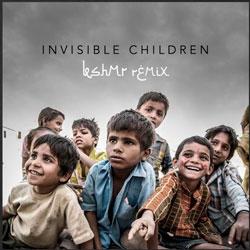 Invisible Children (KSHMR Remix)