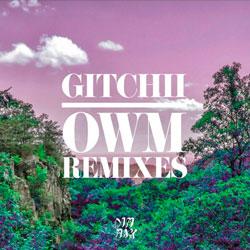 Gitchii - OWM (R3LL Remix)