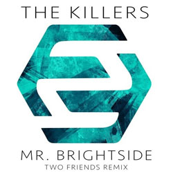 The Killers – Mr. Brightside (Two Friends Remix)
