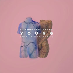 Cosmos and Creature – Young (Win and Woo Remix)