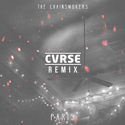 The Chainsmokers - Paris (CVRSE Remix)