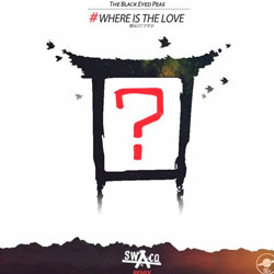 The Black Eyed Peas - Where Is The Love (SWACQ Remix)