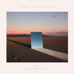 Zedd and Alessia Cara - Stay (WildVibes Remix)