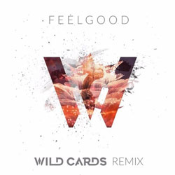 Gryffin and Illenium feat. Daya - Feel Good (Wild Cards Remix)