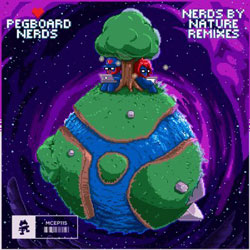 "Pegboard Nerds – ""Nerds By Nature"" EP (Three Remixes)"