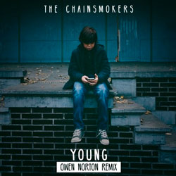 The Chainsmokers - Young (Owen Norton Remix)