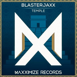 Blasterjaxx - Temple (Original Mix)