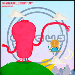 Fransis Derelle and Hopsteady - Imaginary Friends