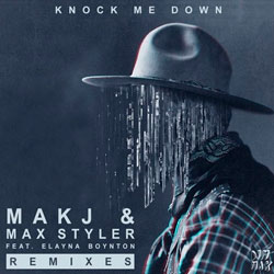 MAKJ and Max Styler feat. Elayna Boynton – Knock Me Down (Binhammer and Watson Remix)