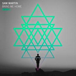 Sam Martin - Bring Me Home (Papa Ya Remix)