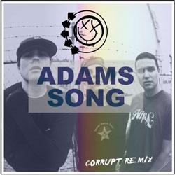 Blink 182 – Adam's Song (Corrupt Remix)