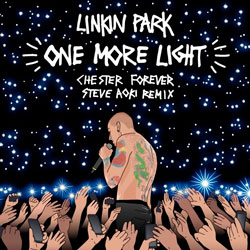 Linkin Park - One More Light (Steve Aoki Chester Forever Remix)
