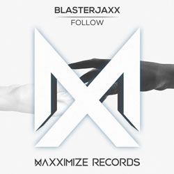 Blasterjaxx – Follow