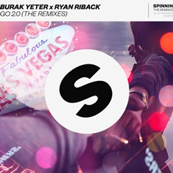 Burak Yeter and Ryan Riback - GO 2.0 (James Bluck Remix)