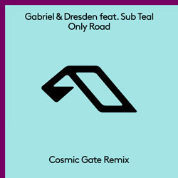 Gabriel & Dresden feat. Sub Teal - Only Road (Cosmic Gate Remix)