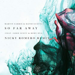 Martin Garrix and David Guetta feat. Jamie Scott and Romy Dya - So Far Away (Nicky Romero Remix)